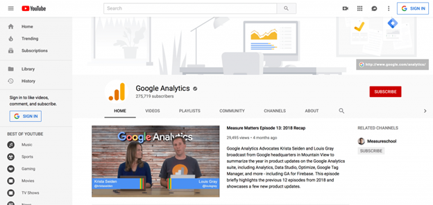 Visit the Google Analytics YouTube channel