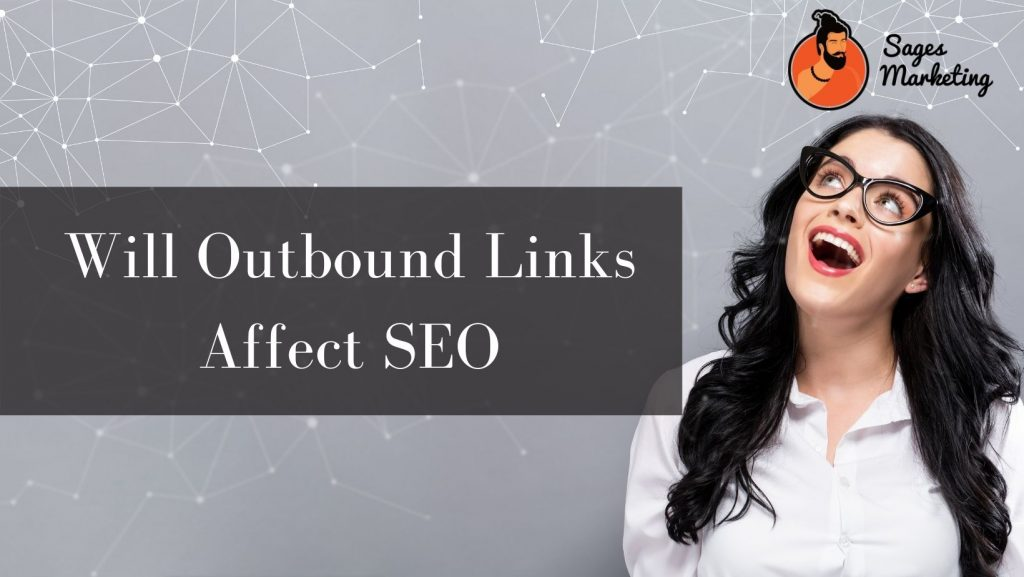 Will Outbound Links Affect SEO?