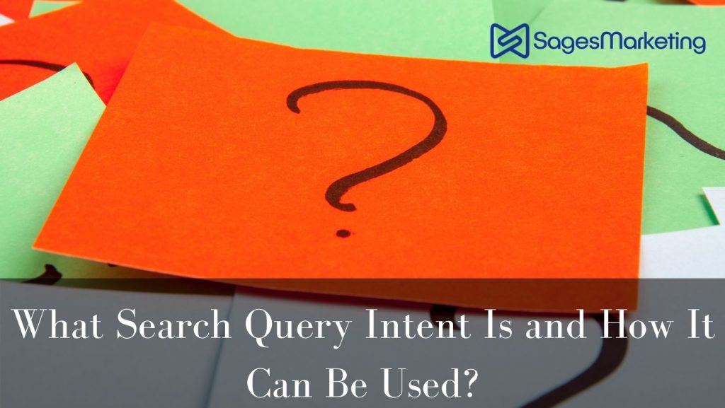 What Search Query Intent Is and How It Can Be Used